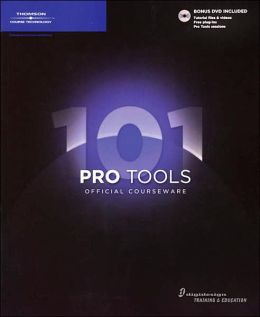 Pro Tools 101 Official Courseware