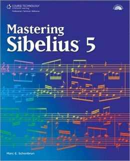 Mastering Sibelius 5