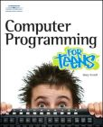 Book Cover Image. Title: Computer Programming for Teens, Author: Mary E. Farrell