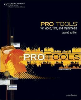 Pro Tools for Video, Film, & Multimedia