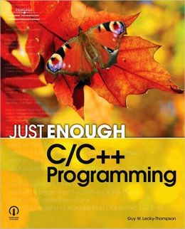 Just Enough C/C++ Programming
