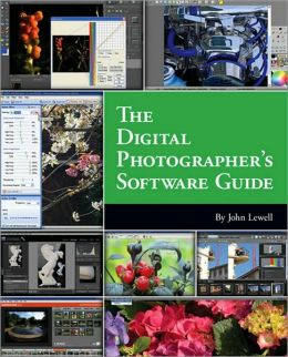 The Digital Photographer's Software Guide