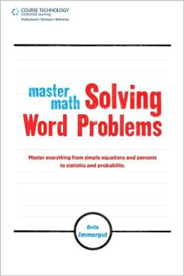 Master Math: Solving Word Problems: Solving Word Problems