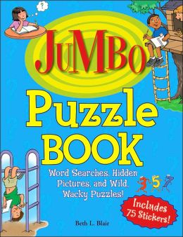 Jumbo Puzzle Book: Word Searches, Hidden Pictures, and Wild, Wacky Puzzles!