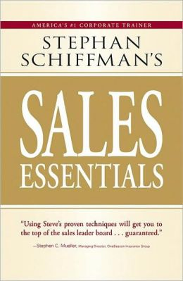 Stephan Schiffman's Sales Essentials