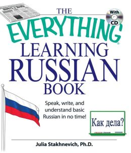 The Everything Learning Russian Book with CD: Speak, write, and understand Russian in no time!