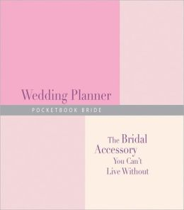 Pocketbook Bride Wedding Planner: The Bridal Accessory You Can't Live Without