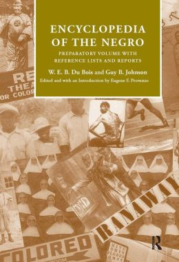 Encyclopedia of the Negro: Preparatory Volume with Reference Lists and Reports