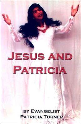 Jesus and Patricia