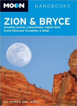 Moon Handbook: Zion and Bryce