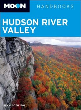 Moon Handbook: Hudson River Valley