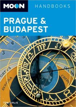 Moon Handbook: Prague and Budapest