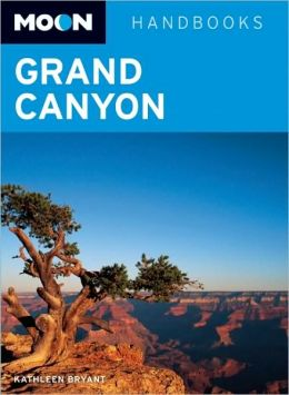 Moon Handbook: Grand Canyon
