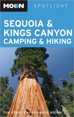 Moon Spotlight Sequoia and Kings Canyon Camping and Hiking