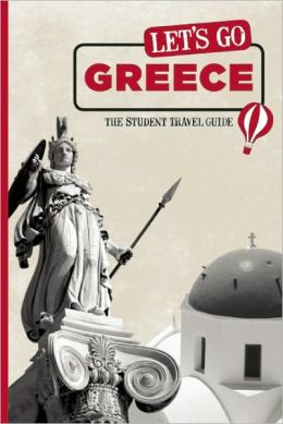Let's Go Greece: The Student Travel Guide