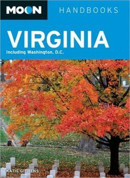 Moon Virginia: Including Washington, D.C.
