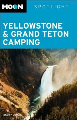 Moon Spotlight Yellowstone & Grand Teton Camping