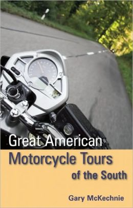 Great American Motorcycle Tours of the South