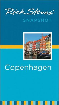Rick Steves' Snapshot Copenhagen & the Best of Denmark