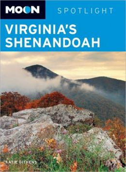 Moon Spotlight Virginia's Shenandoah