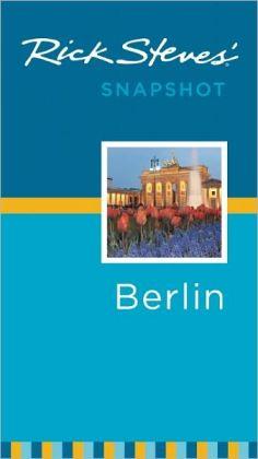 Rick Steves' Snapshot Berlin