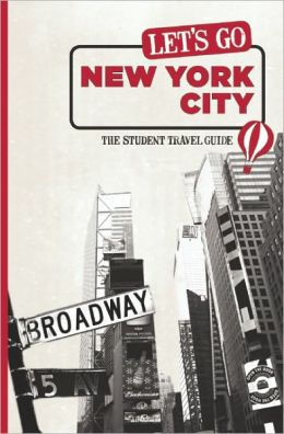 Let's Go New York City: The Student Travel Guide