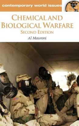 Chemical and Biological Warfare: A Reference Handbook