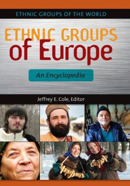 Ethnic Groups of Europe: An Encyclopedia
