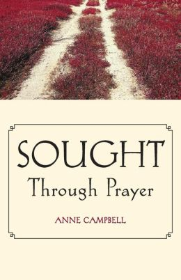 Sought Through Prayer