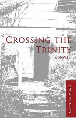 Crossing the Trinity