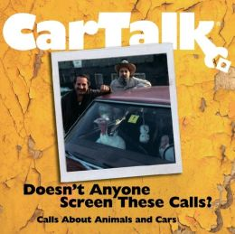Car Talk Doesn't Anyone Screen These Calls: Call About Animals and Cars