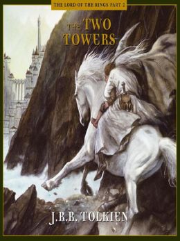The Two Towers: Lord of the Rings Series, Book 2