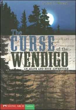 The Curse of the Wendigo: An Agate and Buck Adventure