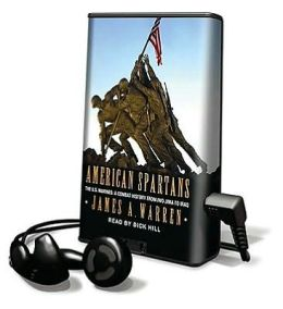 American Spartans : The U.S. Marines, a Combat History from Iwo Jima to Iraq Library Edition