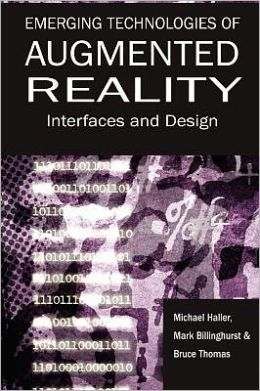 Emerging Technologies Of Augmented Reality