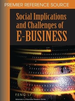 Social Implications And Challenges Of E-Business