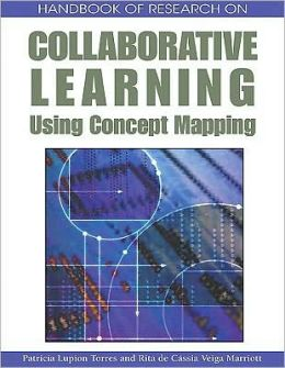 Handbook Of Research On Collaborative Learning Using Concept Mapping