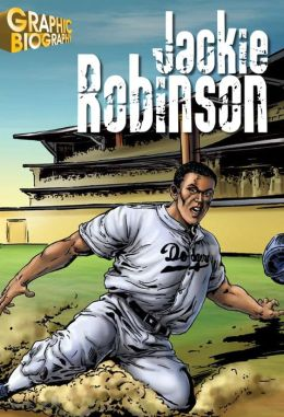 Jackie Robinson- Graphic Biographies