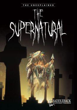 Supernatural- The Unexplained