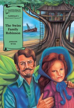 The Swiss Family Robinson (Saddleback's Illustrated Classics Series)