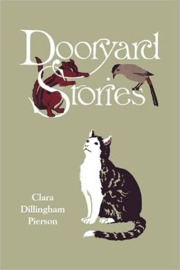 Dooryard Stories (Yesterday's Classics)