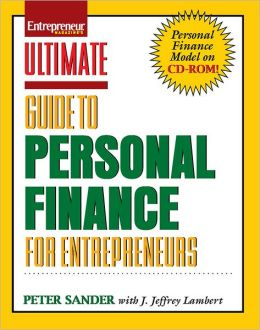 Ultimate Guide to Personal Finance for Entrepreneurs with CD-ROM
