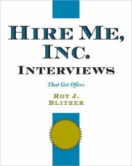 Hire Me, Inc. Interviews