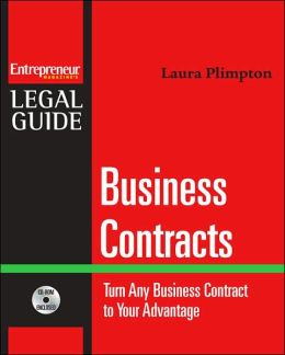 Business Contracts: Turn Any Business Contract to Your Advantage