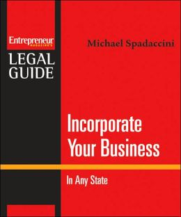 Incorporate Your Business: In Any State
