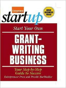 Start Your Own Grant-Writing Business