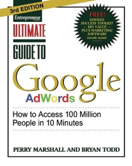 Ultimate Guide to Google AdWords 3/E