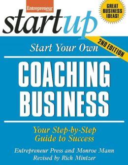 Start Your Own Coaching Business 2/E