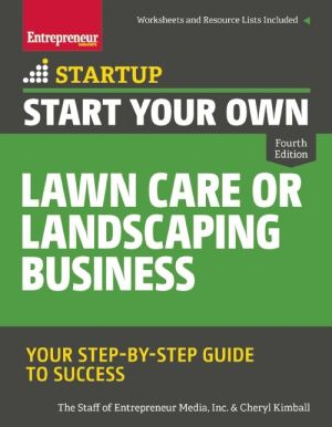Start Your Own Lawn Care or Landscaping Business: Your Step-by-Step Guide to Success