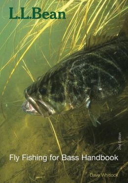 L l bean fly fishing for bass handbook by dave whitlock for Ll bean fishing